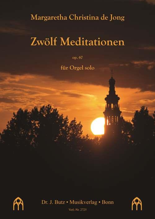 Zwölf Meditationen