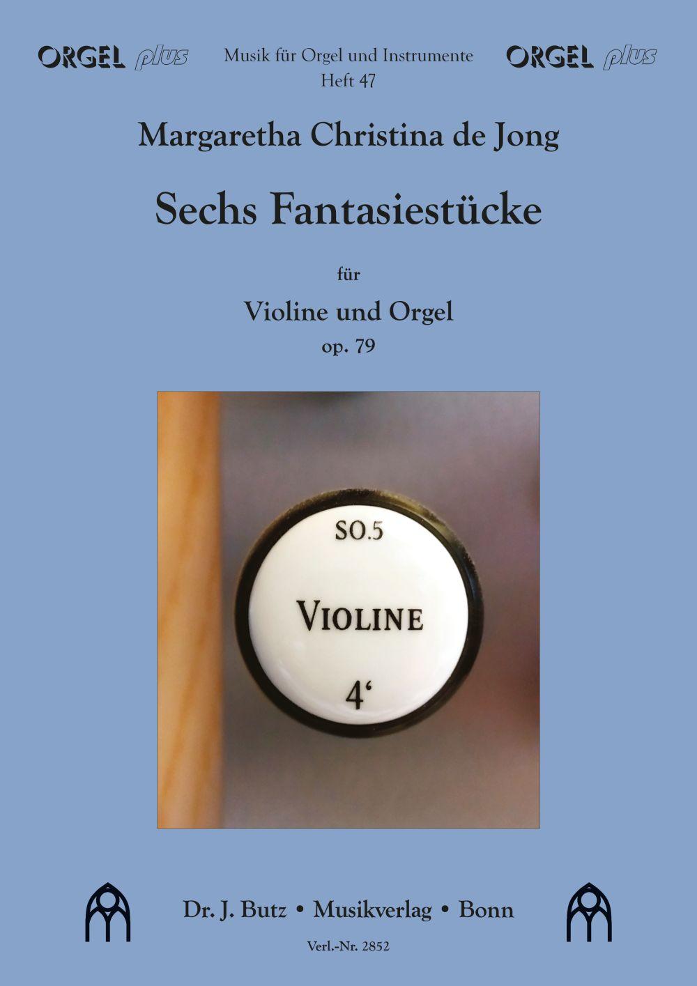 6 Fantasiestücke für Violine und Orgel
